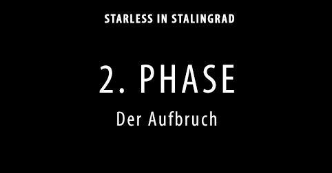 2-Phase_Starless-in-Stalingrad-Dokumentarisches-Labor