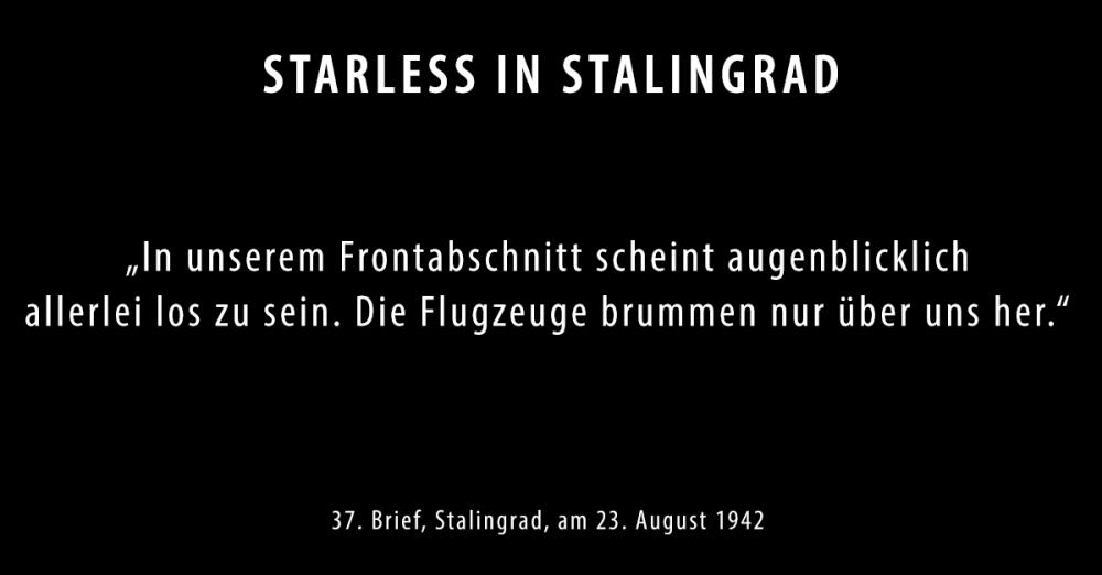 Brief37_Starless-in-Stalingrad-Dokumentarisches-Labor