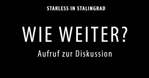 WIe-weiter_Starless-in-Stalingrad-Dokumentarisches-Labor